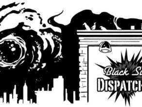 BLACK SUN DISPATCHES: Season 3, Episode 11: Short Cuts