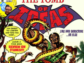 """TOMB OF IDEAS: Episode 28 – """"Giant-Size Spider-Thing"""""""